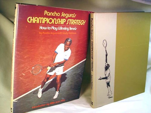 9780070560406: Pancho Segura's Championship strategy: How to play winning tennis
