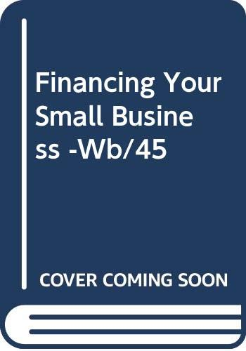 9780070560642: Financing Your Small Business -Wb/45