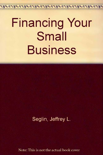 9780070561441: Financing Your Small Business