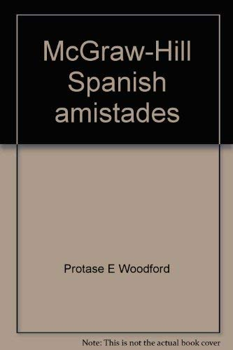 9780070561571: McGraw-Hill Spanish amistades: Annotated teacher's edition