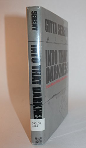 9780070562905: Into that darkness;: From mercy killing to mass murder