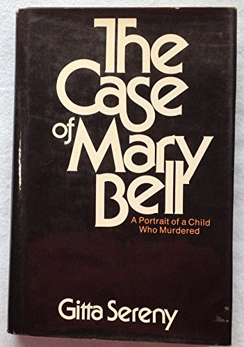 9780070562912: Title: The case of Mary Bell A portrait of a child who mu
