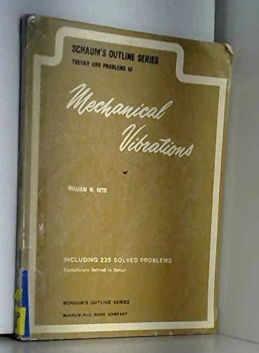 9780070563278: Schaum's Outline of Mechanical Vibrations