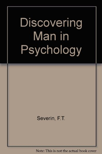 9780070563407: Discovering Man in Psychology