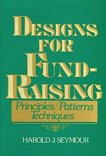 9780070563544: Designs for Fund-Raising: Principles, Patterns, and Techniques