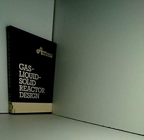 9780070563704: Gas-liquid-solid Reactor Design