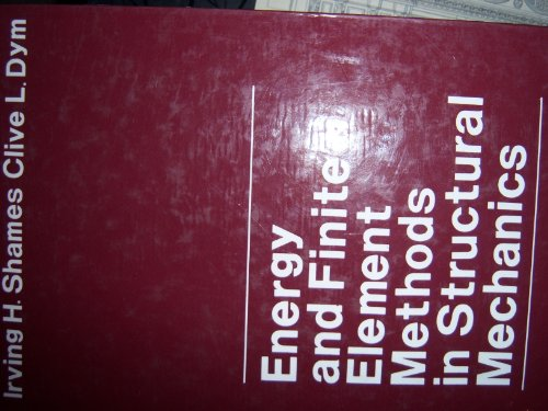 9780070563926: Energy and Finite Element Methods in Structural Mechanics