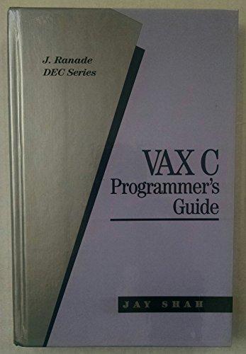 9780070564022: Vax C Programmer's Guide (J. Ranade Dec Series)
