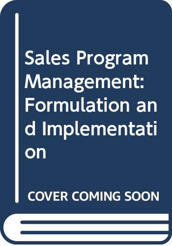 9780070564138: Sales Program Management: Formulation and Implementation (McGraw-Hill series in marketing)