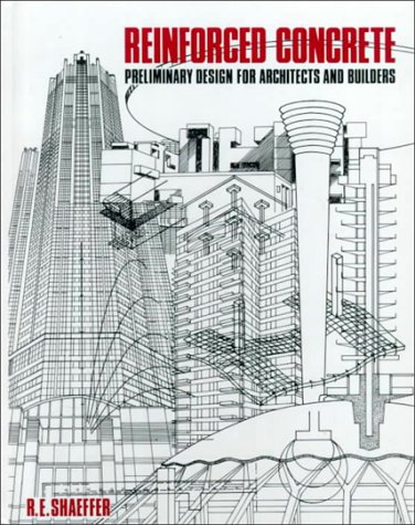 9780070564176: Reinforced Concrete: Preliminary Design for Architects and Builders