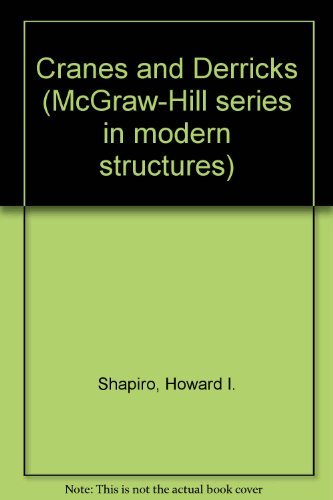 9780070564206: Cranes and Derricks (McGraw-Hill series in modern structures)