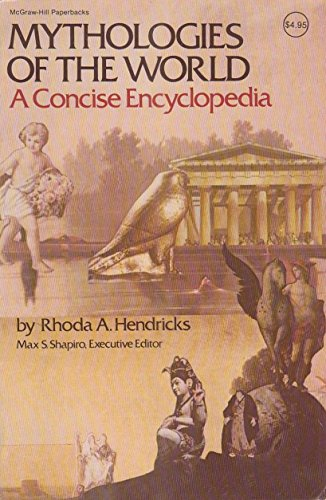 9780070564213: Mythologies of the World: A Concise Encyclopedia