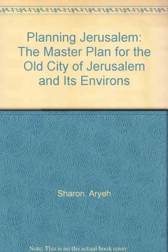 9780070564503: Planning Jerusalem: The Master Plan for the Old City of Jerusalem and Its Environs by Israel, Aryeh Sharon and David Anatol Brutzkus (1974, Book, Illustrated): The Master Plan for the Old City of Jerusalem and Its Environs