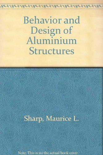 9780070564787: Behavior and Design of Aluminum Structures