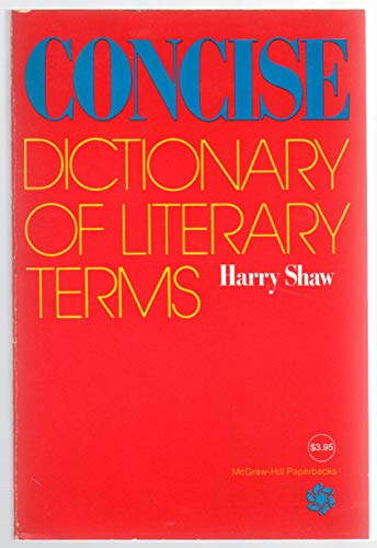 9780070564831: Concise Dictionary of Literary Terms (McGraw-Hill Paperbacks)