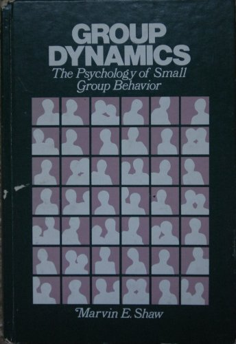 9780070565012: Group Dynamics: The Psychology of Small Group Behaviour (McGraw-Hill series in psychology)