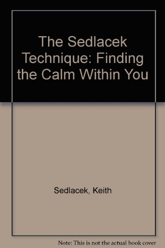 9780070565210: The Sedlacek Technique: Finding the Calm Within You
