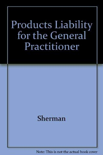 9780070565760: Products Liability for the General Practitioner