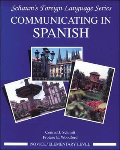 9780070566422: Communicating In Spanish (Novice Level): Novice Level Bk.1 (Schaum's Foreign Language Series)