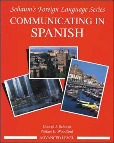 9780070566446: Communicating In Spanish: Advanced Level Bk.3 (Schaum's Foreign Language Series)