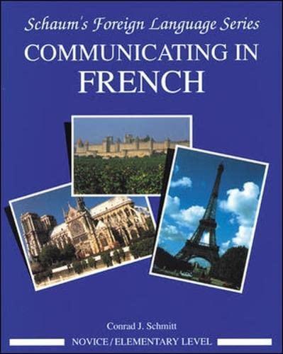 9780070566453: Communicating In French (Novice Level)