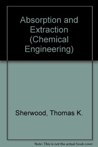 9780070566897: Absorption and Extraction (Chemical Engineering Series.)