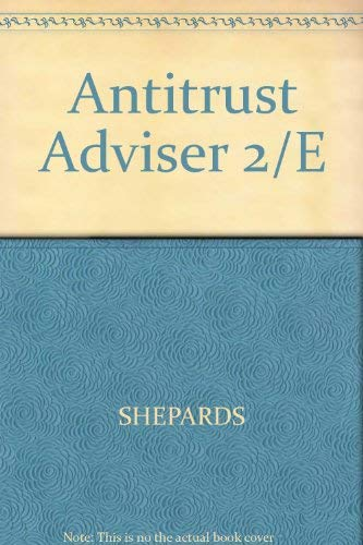 9780070567016: Antitrust Adviser/With Supplement