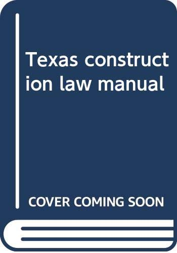 9780070567023: Texas construction law manual
