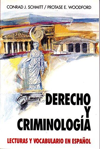 9780070568044: Derecho Y Criminologia: Lecturas Y Vocabulario En Espanol/Law and Criminology (Schaum's Foreign Language Series) (Spanish Edition)