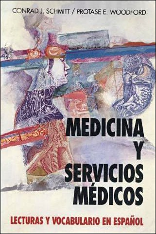 9780070568051: Medicina Y Servicios Medicos: Lecturas Y Vocabulario En Espanol (Schaum's Foreign Language Series) (Spanish and English Edition)