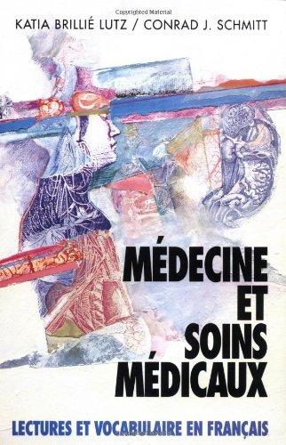 9780070568099: Medicine Et Soins Medicaux: Lectures Et Vocabulaire En Francais