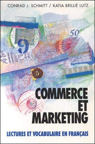 9780070568112: Commerce Et Marketing: Lectures Et Vocabulaire En Francais (Business and Marketing) (Schaum's Foreign Language Series)
