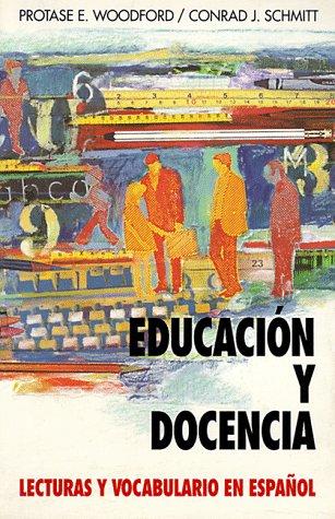 9780070568181: Educacion Y Docencia: Lecturas Y Vocabulario En Espanol (Schaum's Foreign Language)