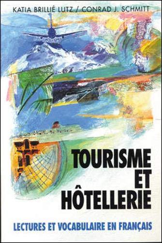 9780070568204: Tourisme Et Hotellerie: Lectures Et Vocabulaire En Français, (Tourism and Hotel Management) (Schaum's Foreign Language Series)