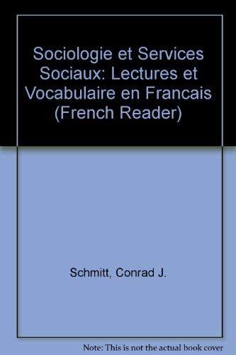 9780070568211: Sociologie Et Services Sociaux: Lectures Et Vocabulaire En Francais (Schaum's Foreign Language)
