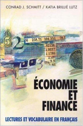 9780070568259: Economie Et Finance: Lectures Et Vocabulaire En Francais (Economics and Finance)