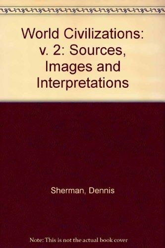 9780070568334: World Civilizations: Sources, Images, and Interpretations