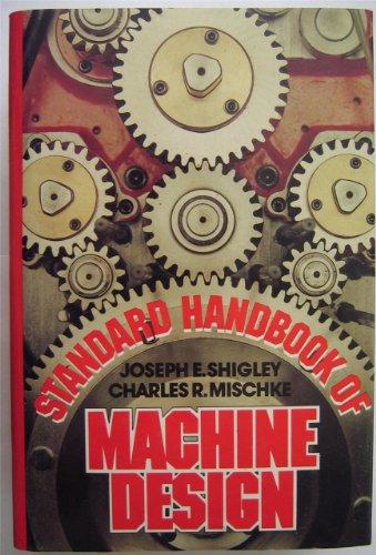 9780070568921: Standard Handbook of Machine Design
