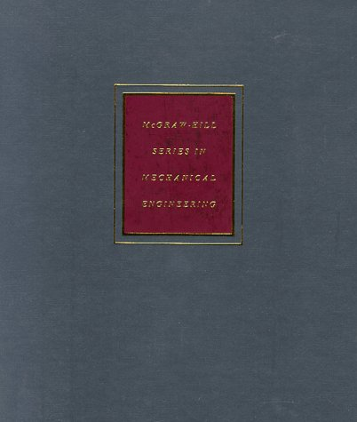 9780070568990: Mechanical Engineering Design (The McGraw-Hill series in mechanical engineering)