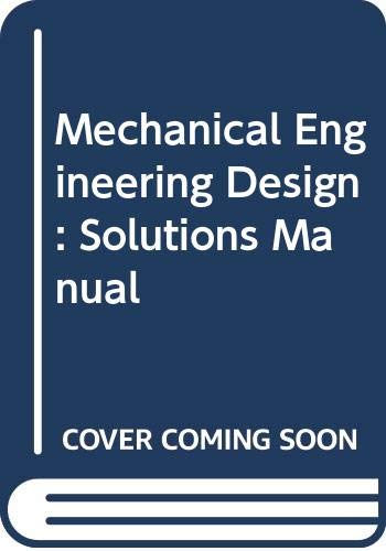9780070569003: Mechanical Engineering Design: Solutions Manual