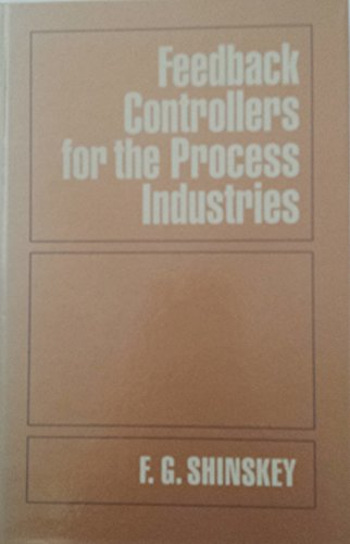 9780070569058: Feedback Controllers for the Process Industries