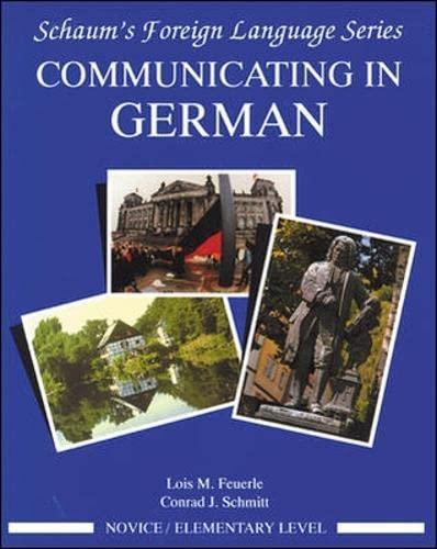 9780070569348: Communicating In German, (Novice Level) (Schaums' Humanities Social Science)