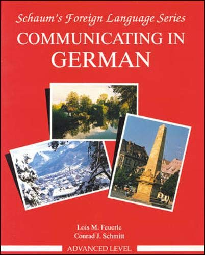 9780070569416: Communicating In German, Advanced Level