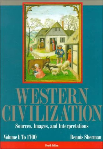 9780070569485: Western Civilization: Sources, Images, and Interpretations : To 1700