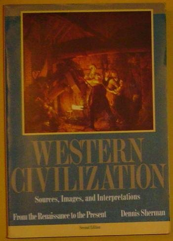 9780070569508: Western Civilization: Sources, Images, and Interpretations : From the Renaissance to the Present (v. 3)