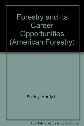 9780070569782: Forestry and Its Career Opportunities (American Forestry)