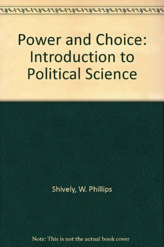 9780070569928: Power and Choice: Introduction to Political Science