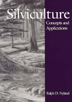 9780070569997: Silviculture: Concepts and Applications (McGraw-Hill Series in Forest Resources)