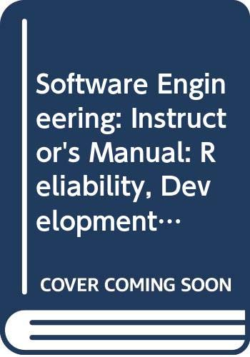 9780070570221: Software Engineering: Instructor's Manual: Reliability, Development and Management