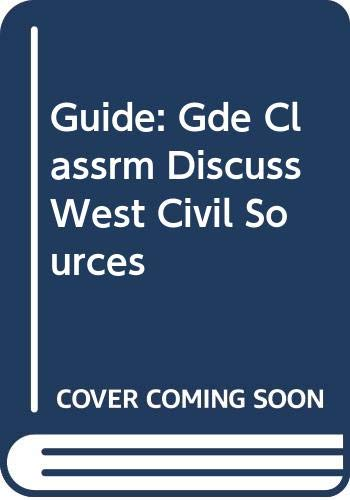 9780070570597: Guide: Gde Classrm Discuss West Civil Sources
